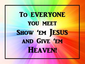 give em Jesus